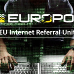 On 1 July, Europol launched the the European Union Internet Referral Unit to combat terrorist propaganda and related violent extremist activities on the Internet