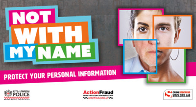 The 'Not With My Name' Campaign is designed to tackle the scourge of identity theft